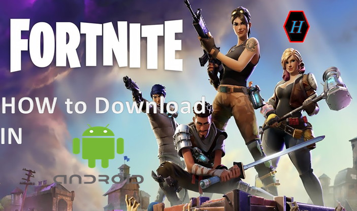 How to Download Fortnite beta for Android Users