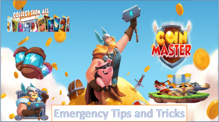 Coin Master Emergency Tips and Tricks